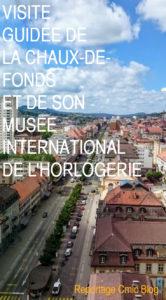 Visiter la Chaux-de-Fonds